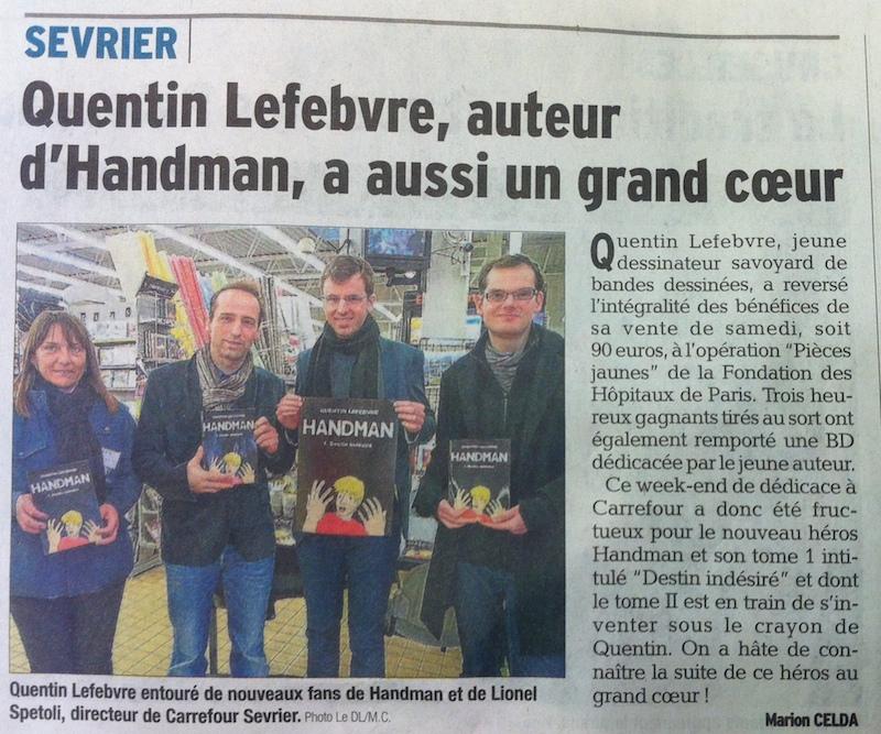 article de journal-le dauphiné libéré d'annecy du 4février2015 parle de la dédicace de handman au carrefour market de sevrier